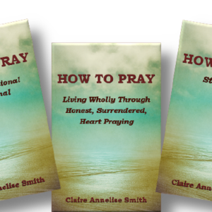 How to Keep It Together Through Prayer
